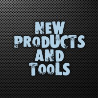 New Products and Tools